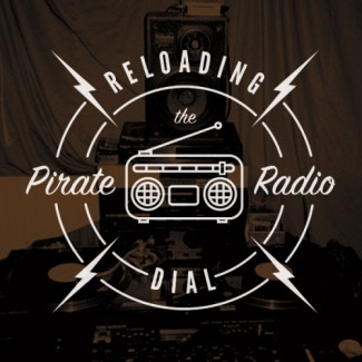 Reloading-the-Pirate-Radio-Dial-