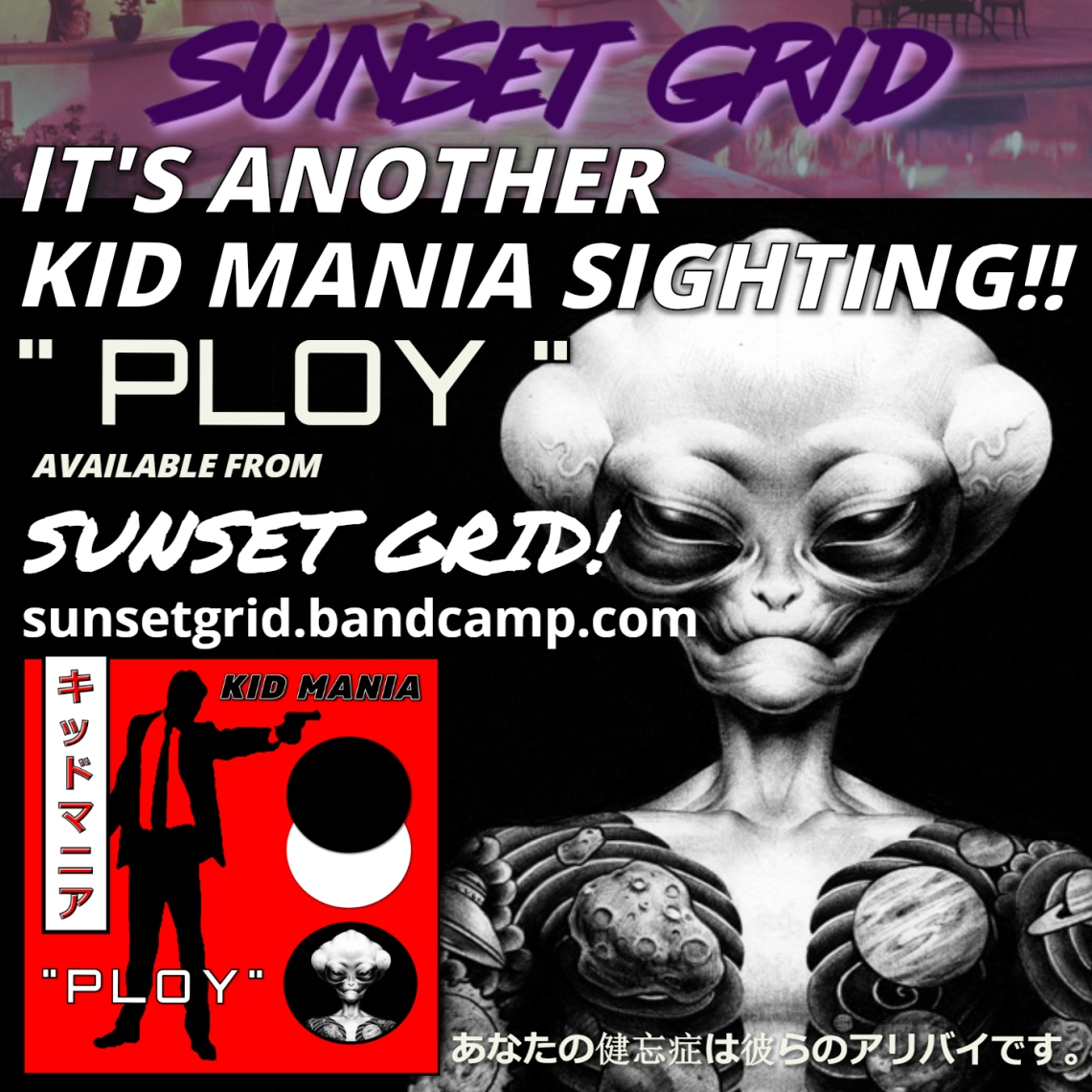 KID MANIA - PLOY [SUNSET PROMO]